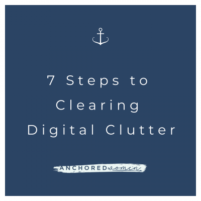 7 Steps to Clearing Digital Clutter